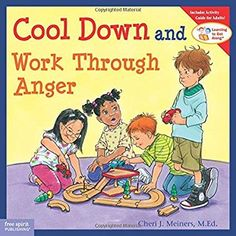 Cool Down and Work Through Anger (Learning to Get Along) [Paperback], (anger management, school counseling, social skills for kids) Dealing With Anger, Social Emotional Development, Child Development, Emotional Kids, Emotional Books, Character Development, School Social Work, Classroom Rules, Classroom Ideas