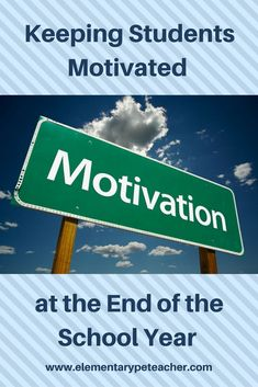 Tips for keeping your physed students motivated and focused at year end!!