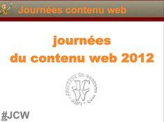 La présentation d'introduction aux journées du contenu 2012