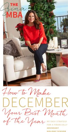 How to make December your best month of the year.  http://www.divineliving.com/magazine/the-gina-mba/