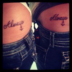 """""""Always Anchored"""" best friend tattoo:)"""