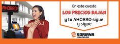 EN #SORIANA HUATULCO APROVECHA LOS PRECIOS BAJOS