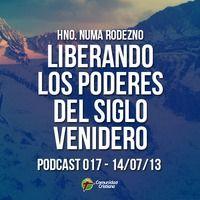 Hno. Numa Rodezno - Liberando Los Poderes Del Siglo Venidero by Comunidad Cristiana on SoundCloud
