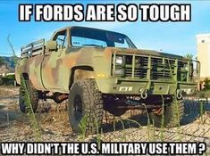 Old Cheavy 1 ton military truck Chevy Pickup Trucks, Lifted Chevy Trucks, Chevy Pickups, Old Trucks, Chevy Jokes, Ford Jokes, Funny Car Quotes, Truck Quotes, Funny Memes