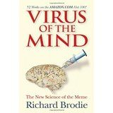 Order today for $3.99 + shipping, go to onelightbooks@gmail.com USED: * add this book to your pins at One Light Books on Pinterest! Virus of the Mind is the first popular book devoted to the science of memetics, a controversial new field that transcends psychology, biology, anthropology, and cognitive science. Memetics is the science of memes, the invisible but very real DNA of human society.