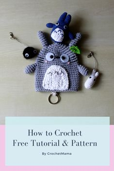 How to Crochet Totoro Family Key Cover Crochet Key Cover, Crochet Case, Stitch Crochet, Diy Crochet, Crochet Crafts, Crochet Projects, Crochet Stitches For Beginners, Crochet Stitches Patterns, Crochet Patterns Amigurumi
