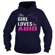 This Girl Loves Her ABID Name Shirts #gift #ideas #Popular #Everything #Videos #Shop #Animals #pets #Architecture #Art #Cars #motorcycles #Celebrities #DIY #crafts #Design #Education #Entertainment #Food #drink #Gardening #Geek #Hair #beauty #Health #fitness #History #Holidays #events #Home decor #Humor #Illustrations #posters #Kids #parenting #Men #Outdoors #Photography #Products #Quotes #Science #nature #Sports #Tattoos #Technology #Travel #Weddings #Women
