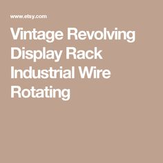 Vintage Revolving Display Rack Industrial Wire Rotating