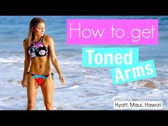 How To Get Toned Arms - Workout   Rebecca Louise - YouTube