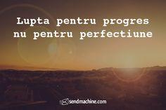 """Lupta pentru progres nu pentru perfectiune"" ... #Efort #Citate #Sendmachine Inspiration, Biblical Inspiration, Inspirational, Inhalation"