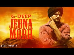 Jeona Morh G Deep | Sher Punjabi Returns | Punjabimeo.com  JEONA MORH G DEEP ALBUM SHER RETURNS. The artist singer of this punjabi video is G Deep . The song is Jeona Morh. The album name is Sher Punjabi Returns. The Music is composed by Paivy. The producer is Pinky Dhaliwal. CLICK HERE TO DOWNLOAD :: JEONA MORH G DEEP ALBUM SHER RETURNS http://www.punjabimeo.com/jeona-morh-g-deep-sher-punjabi-returns-3521/