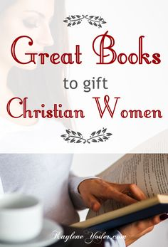 These are some of the BEST books for Christian Women! Great gift ideas!