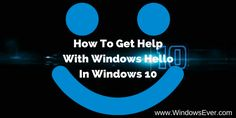 How To Get Help With Windows Hello In Windows 10