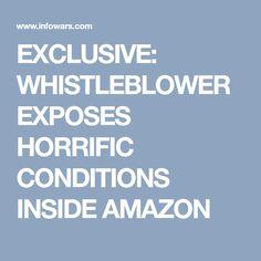 EXCLUSIVE: WHISTLEBLOWER EXPOSES HORRIFIC CONDITIONS INSIDE AMAZON