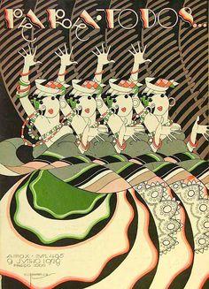 * Couverture du magazine brésilien PARA TODOS Juin 1928 - José Carlos de Brito e Cunha, connu comme J Carlos (1884 - 1950) dessinateur, illustrateur et graphiste brésilien considéré comme l'un des plus grands représentants du style art déco en design graphique brésilien.