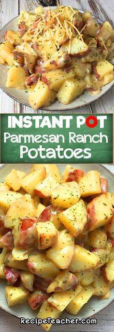 Instant Pot Parmesan Ranch Potatoes. Easy to make recipe. #instantpot #potatoes #ranch #parmesan