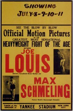 Joe Louis and Max Schmeling posters for sale online. Buy Joe Louis and Max Schmeling movie posters from Movie Poster Shop. We're your movie poster source for new releases and vintage movie posters. Boxing Posters, Movie Posters, Wrestling Posters, Sports Posters, Boxing History, Joe Louis, Boxing Champions, Popular Sports, Yankee Stadium