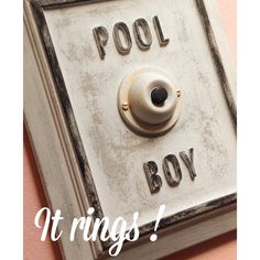 Pool Boy concrete sign with button ( ringing version ) by lisagolightly on Etsy https://www.etsy.com/listing/229774191/pool-boy-concrete-sign-with-button