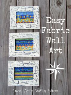 Create easy, inexpensive wall art from dollar store frames and fabric!  Cool crackling technique uses just school glue and paint!  #crafts #LifeForLess #pmedia