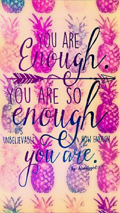 You're enough galaxy wallpaper I created for the app CocoPPa.