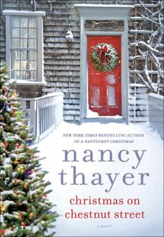 Christmas on Chestnut Street | Nancy Thayer | 9780553393873 | NetGalley