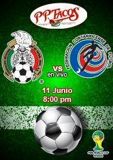 México vs Caosta Rica en PPTacos 11 junio 8:00 pm