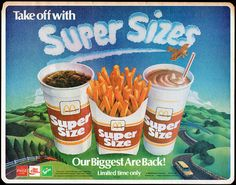 McDonald's Super Size - someday this may be traced back as the starting point of the obesity epidemic in the USA :( Vintage Advertisements, Vintage Ads, Vintage Prints, Vintage Menu, Vintage Food, Retro Recipes, Vintage Recipes, 90s Food, Vintage Restaurant