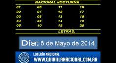 Loteria Nacional - La Quiniela Nacional Nocturna Jueves 8 de Mayo de 2014. Fuente: www.quinielanacional.com.ar