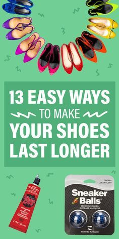 So you never have to part with your favorite pair of shoes.