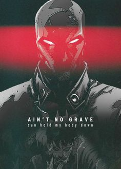 """""""When I hear that trumpet sound I'm gonna rise right out of the ground Ain't no grave Can hold my body down,"""" –– Johnny Cash, Red Hood Damian Wayne, Nightwing, Batgirl, Comic Books Art, Comic Art, Red Hood Jason Todd, Hq Dc, Univers Dc, Comic Manga"""
