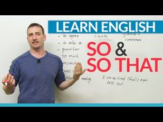 Learn English Grammar: How to use SO & SO THAT - YouTube