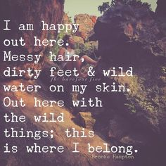 """800 Likes, 12 Comments - Brooke Hampton  (/barefootfive/) on Instagram: """"I'm happy out here. This is where I belong. #withthewildthings #nature #gobarefoot"""""""
