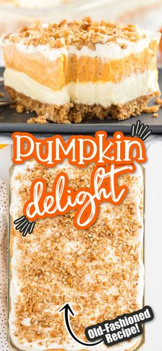 This Pumpkin Delight Dessert is sure to curb any pumpkin lovers' craving! With a buttery pecan and graham cracker crust, pumpkin spice, pumpkin puree and fluffy and light vanilla pudding. It is sure to become a favorite fall dessert. Pumpkin Recipes, Fall Recipes, Sweet Recipes, Holiday Recipes, Cooking Pumpkin, Recipes Dinner, Breakfast Recipes, Thanksgiving Desserts, Holiday Desserts