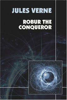 Un universo de Ciencia Ficción: 1886 / 1904 - ROBUR EL CONQUISTADOR - DUEÑO DEL…