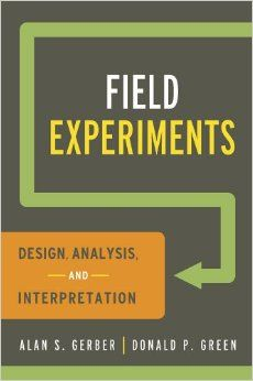 FIELD EXPERIMENTS de AL. Gerber et D. Green. This text covers the major aspects of experiment design, analysis, and interpretation in clear language. Students learn how to design randomized experiments, analyze the data, and interpret the findings. Beyond the authoritative coverage of the basic methodology, the authors include numerous features to help students achieve a deeper understanding of field experimentation, including rich examples from the social science literature... Cote : 9-4…