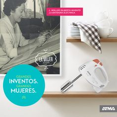 En el mes de la mujer, hacemos homenaje a L. Moller Gilbreth, la gran inventora de la batidora eléctrica. #ATMADeLaSemana
