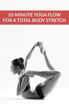 Improve your range of motion, increase circulation, and calm your mind with this 10-minute full body stretching flow. The following yoga poses target your tightest muscles, ensuring an amazing total body stretch! #Yoga #YogaFlow #BeginnerYoga #Flexibility https://www.spotebi.com/yoga-sequences/full-body-stretch/