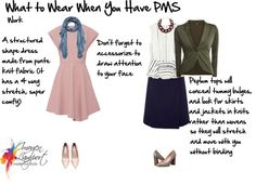 what to wear when you have pms work