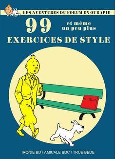 Tintin - Pastiches, parodies & pirates- Les Aventures du forum en Oubapie - 99 exercices de style et même un peu plus