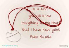 The Quote Collection by MUMoosh, Kiss Collection, Silver Jewellery, Pablo Neruda quote, image Eleonora Oleotto