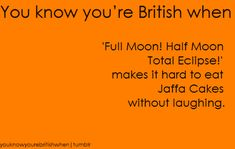 Jaffa cakes - you know you're British British Quotes, British Memes, British Comedy, British Things, British People, Growing Up British, Funny Comments, Sarcasm Humor, Happy Thoughts