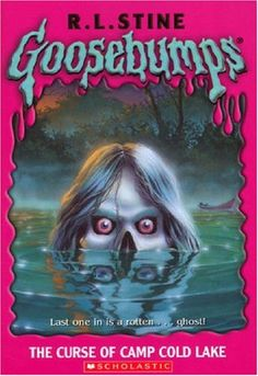 The Curse of Camp Cold Lake (Book 56) by R. L. Stine - the Goosebumps series was the No. 94 most banned and challenged title 2000-2009