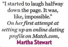 Martha stewart online dating profile