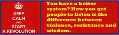 Violence is simple, wisdom so very difficult.