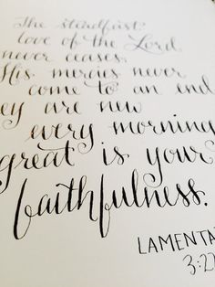 "Lamentations - Calligraphy bible verse artwork ""The steadfast love of the Lord never ceases; his mercies never come to an end. Lamentations 3 22 23, Bible Verses, Lord, Calligraphy, Artwork, Handmade, Products, Lettering, Work Of Art"