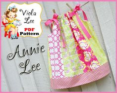 Annie Lee Pillowcase Dress Pattern. PDF, Girl's Sewing Pattern. Toddler Pattern. Designed to be made with Fat Quarter fabrics or Remnants.. $6.00, via Etsy.