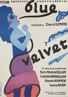 wandrlust: Polish Poster for Blue Velvet (David Lynch, Designed by Jan Mlodozeniec