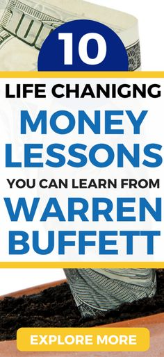 10 LIFE CHANGING lessons about money, investing and life from Warren Buffett.