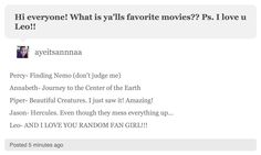 """I love how Leo's like, """"AND I LOVE YOU RANDOM FANGIRL."""" I would die inside. And it reminds me of megamind"""