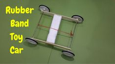 How to Make a Easy Rubber Band Powered Toy Car (Homemade Car)